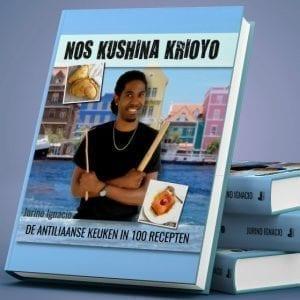 Nos Kushina Krioyo, het kookboek van de Anitilliaanse keuken